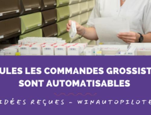 winAutopilote – idée reçue n°3 : De toute façon, seules les commandes grossistes sont automatisables !