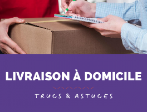 Trucs & Astuces : Livraison à domicile