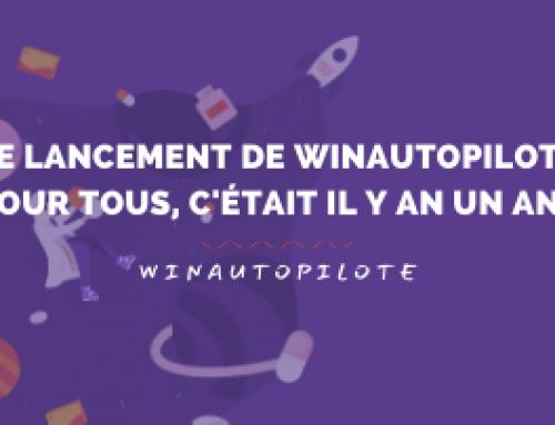 Le lancement de winAutopilote, c'était il y a 1 an !