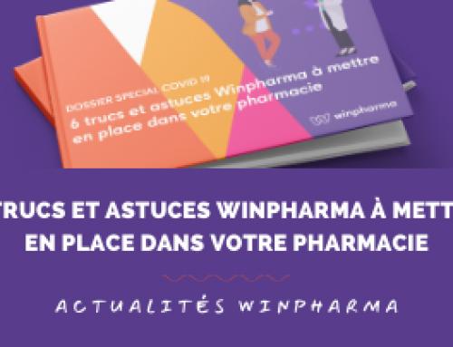 COVID 19 : 6 trucs et astuces Winpharma pour faciliter la gestion quotidienne de votre pharmacie