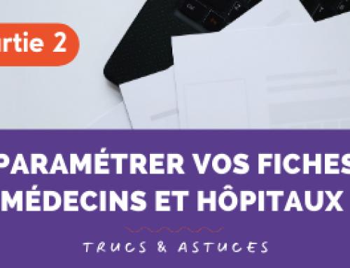 Trucs & Astuces | Médecins et Hôpitaux (Partie 2)