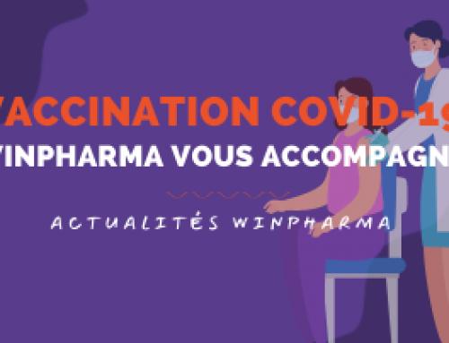Vaccination Covid-19 : Winpharma est prêt à vous accompagner !